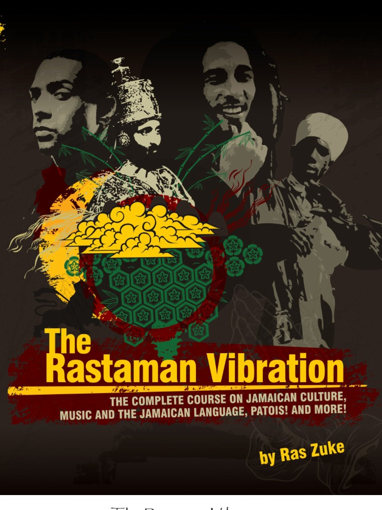 The Rastaman Vibration 2009 By Ras Zuke A Ham Son Of Noah Jacob