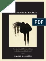 Transcending Blackness by Ralina Joseph