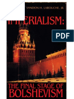Imperialism the Final Stage of Bolshevism by Lyndon H. LaRouche, Jr. 2