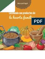 Cocinando Con Productos Huerta Familiar