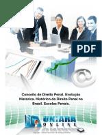 01 - Conceito de Direito Penal. Evolucao Historica. Historico Do Direito Penal No Brasil. Escolas Penais