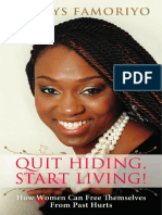 Quit Hiding, Start Living! How Women Can Free Themselves From Past Hurts by Gladys Famoriyo