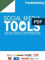 Social Media Tool. Las mejores 60 herramientas para gestionar y aprovechar el potencial de las redes sociales - PuroMarketing (2012)