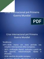 Crise Internacional pré Primeira Guerra Mundial