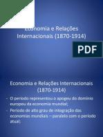 Economia e Relações Internacionais (1870-1914)