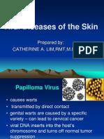 MiCROBiOLOGY--Viral Diseases of the Skin
