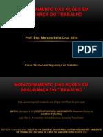 MONITORAMENTO DAS AÇÕES EM SEGURANÇA DO TRABALHO