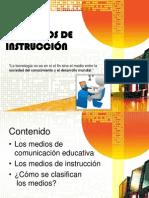 MEDIOS DE INSTRUCCIÓN