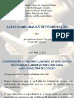 Altas Habilidades - Superdotação