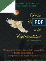 De La Ciencia a La Espiritualidad - Por Daniel Slepikas