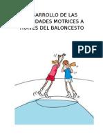 Desarrollo de Las Habilidades Motrices a Traves Del Baloncesto