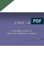 Lathe Unit II