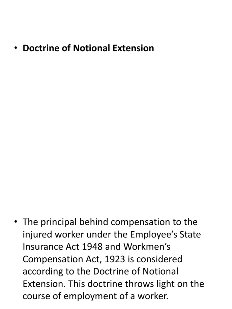 Doctrine Of Notional Extension | Workersu0027 Compensation | Employment