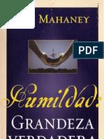 C. J. Mahaney - Humildad, Grandeza Verdadera
