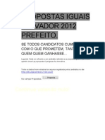 Propostas Iguais Candidatos Prefeito Salvador 2012