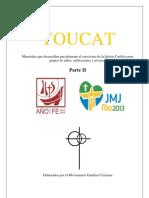 Materiales Youcat  del MFC para niños, adolescentes y jóvenes Parte II. 2012-2013. Año de la Fe. JMJ RIO 2013