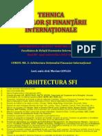 CURSUL NR. 2 - ARHITECTURA SISTEMULUI FINANCIAR