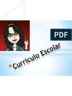 7.0 Currículo Escolar