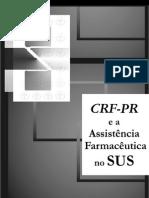 O CRF-PR e a Assistência Farmacêutica no SUS
