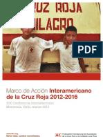 Marco de Accion Interamericano de La Cruz Roja 2012-2016
