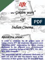 60 Golen Year of Indian Cinema
