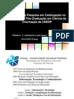 Panorama da Pesquisa em Catalogação no Programa de Pós-Graduação em Ciência da Informação da UNESP