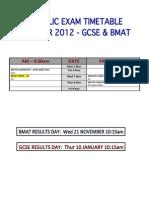 GCSE & BMAT Timetable 2012 November
