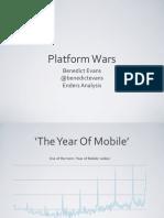 Platform wars overview