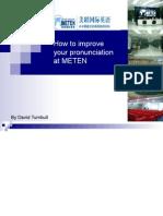 How to Improve Your Pronunciation at METEN(1)