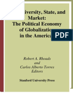 Robert Rhoads, Carlos Torres-The University, State, And Market the Political Economy of Globalization in the Americas