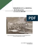 CORAJE Y HEROÍSMO EN LA DEFENSA DE ZARAGOZA. LOS SITIOS DE 1808-1809