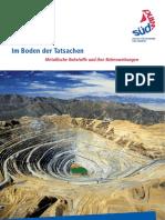 Im Boden Der Tatsachen. Metallische Rohstoffe Und Ihre Nebenwirkungen