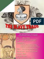 Slavery [1] - The Slave Trade