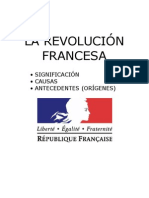 SIGNIFICACIÓN Y CAUSAS DE LA REVOLUCIÓN FRANCESA.
