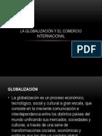 LA GLOBALIZACIÓN Y EL COMERCIO INTERNACIONAL