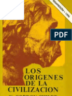 Gordon Childe - Los Origenes de La Civilizacion (1ra Parte)