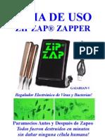 """Guia de uso del Zip Zap Zapper de GAIARIAN® Protocolo de la Dra. Hulda Clark de su libro """"La cura de TODAS las enfermedades"""""""