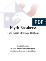 Myth Breakers (E-Voting Machines)