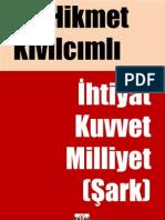 Kivilcimli - Şark (Günümüz Türkçesinde)