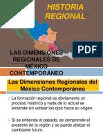 Las dimensiones regionales de México contemporáneo HISTORIA REGIONAL