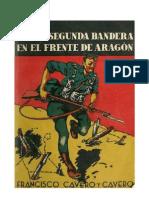 Con La Segunda Bandera en El Frente de Aragón - Francisco Cavero y Cavero 1938 Pg
