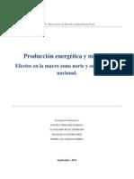 Producción energética y minería.Efectos en la macro zona norte y su incidencia nacional
