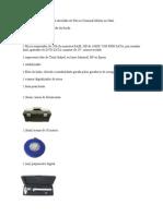 Material Necessário para a atividade de Perícia Criminal Militar no Haiti