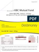 Destimoney Research -Union KBC Fixed Maturity Plan-Series 2 -92 Days