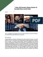 Gaddafi's Guru- How LSE became Libyan School of Economics for  Socialist New world Order