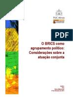 O BRICS como agrupamento Político. Conjuntura Internacional. Bittencourt (2011)