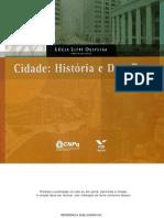 Cidade História e Desafios