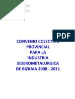 Metal Bizkaia Pacto 2008-11