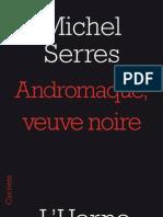 Andromaque, veuve noire, de Michel Serres
