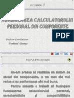 SUPORT CLS09 TIC CAP01 02 Asamblarea Calculatorului Personal Din Componente